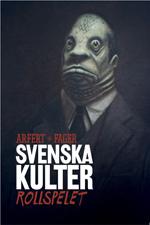 Svenska Kulter - Rollsepelt