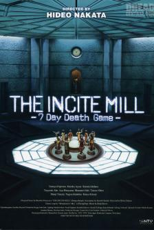 The Incite Mill - 7 Day Death Game